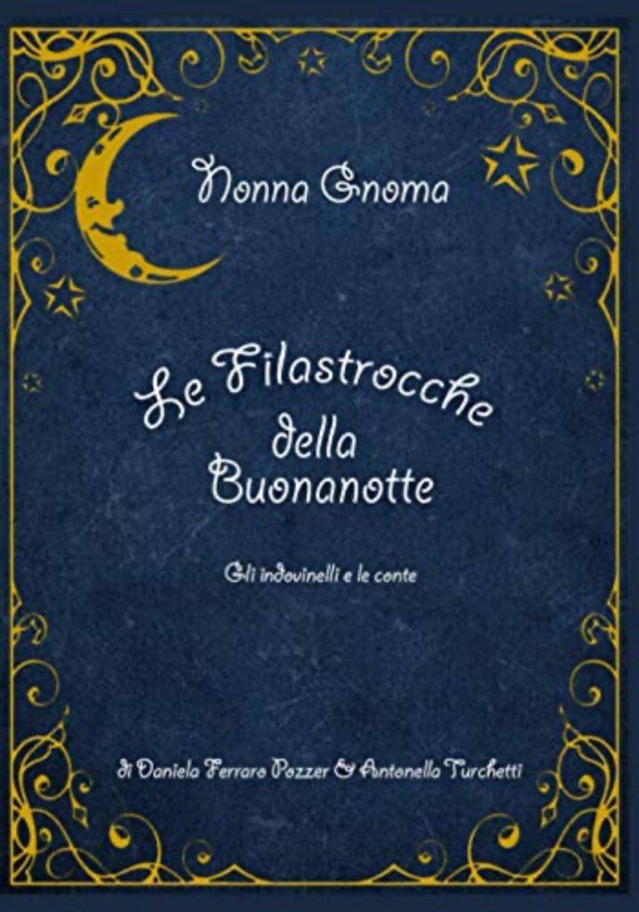 Nonna Gnoma - Le Filastrocche della Buonanotte