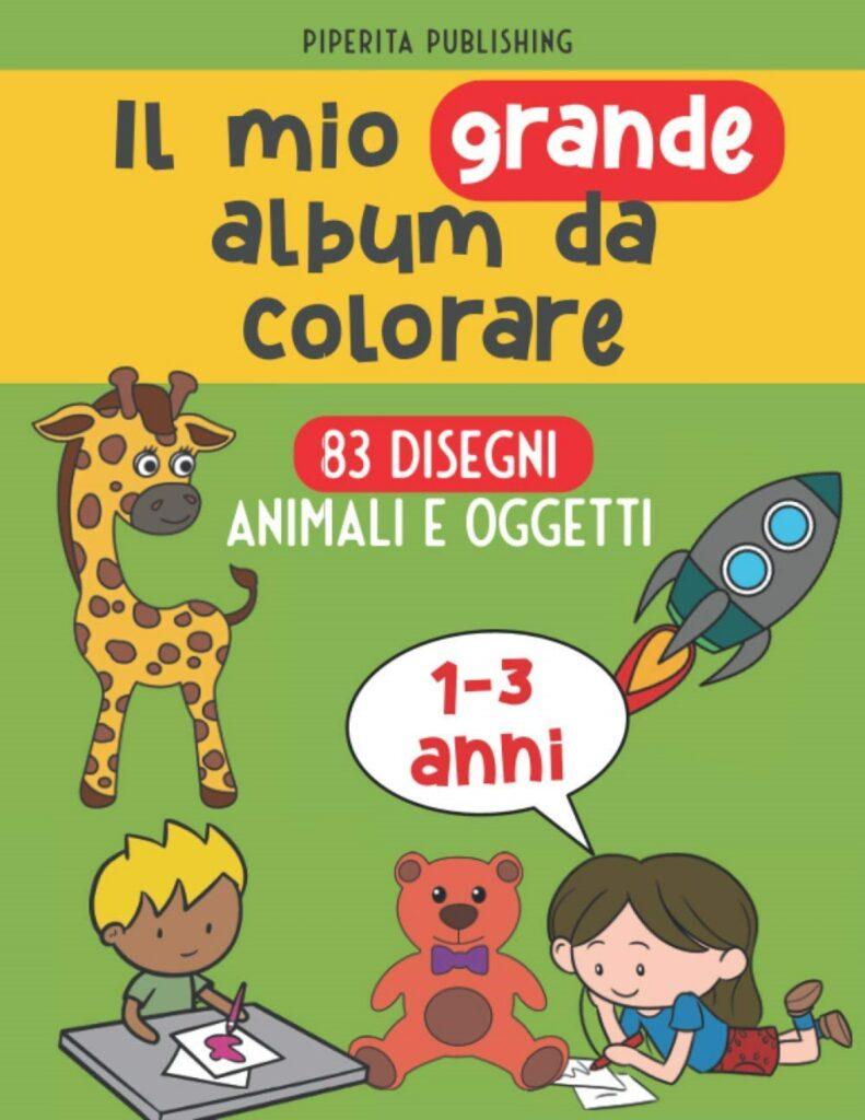 Quaderni da colorare prima infanzia